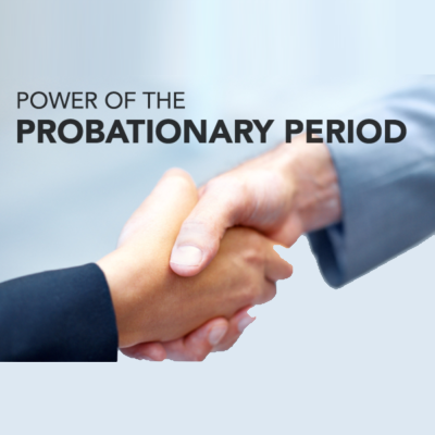 The Confusion Over What Is A Quot Probationary Period Quot Hr